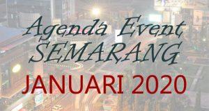 Jadwal Acara Event Januari 2020 di Semarang