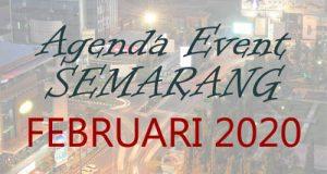 Jadwal Acara Event Februari 2020 di Semarang